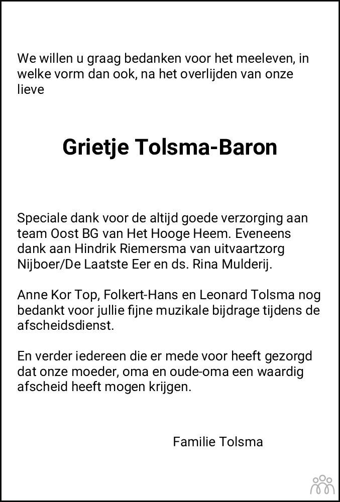 Overlijdensbericht van Grietje Tolsma-Baron in Dagblad van het Noorden