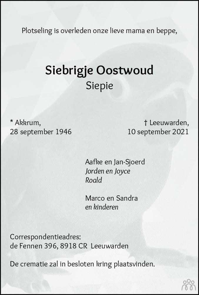 Overlijdensbericht van Siebrigje (Siepie) Oostwoud in Leeuwarder Courant