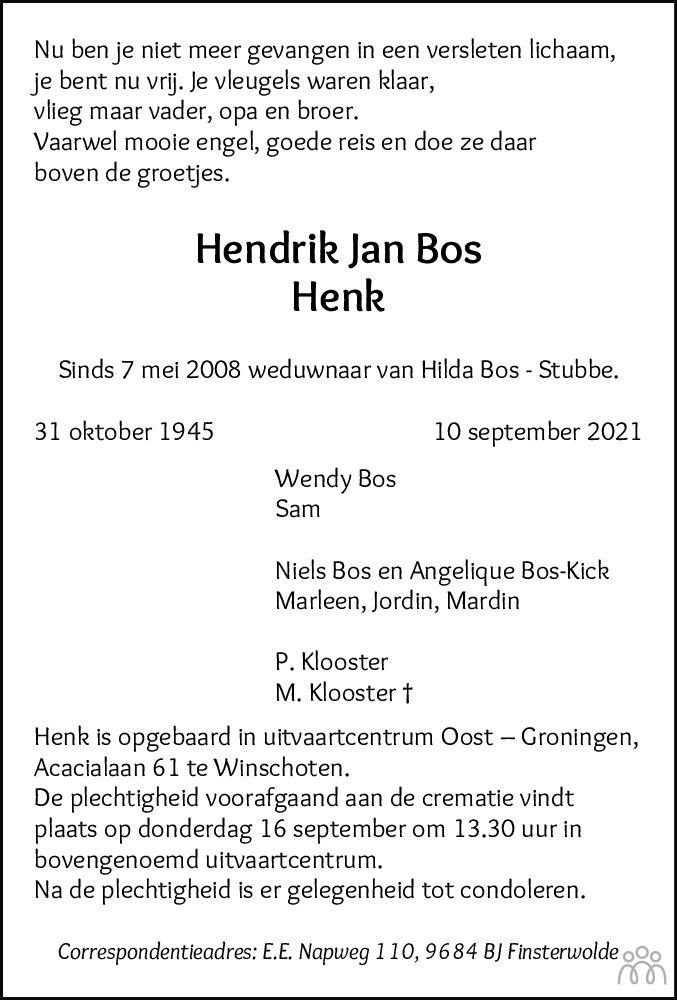 Overlijdensbericht van Hendrik Jan (Henk) Bos in Dagblad van het Noorden