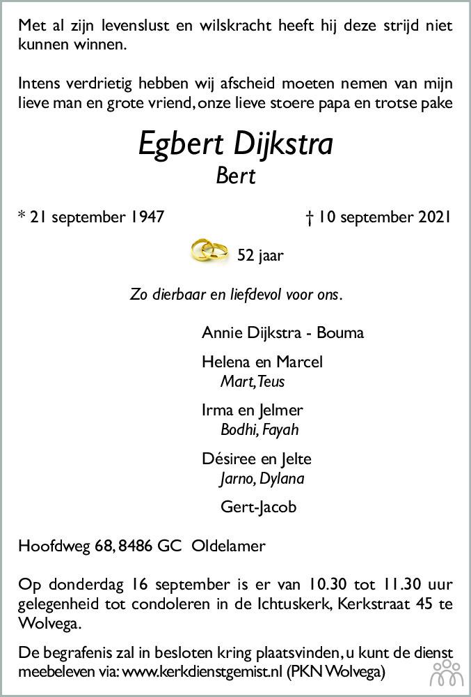 Overlijdensbericht van Egbert (Bert) Dijkstra in Friesch Dagblad
