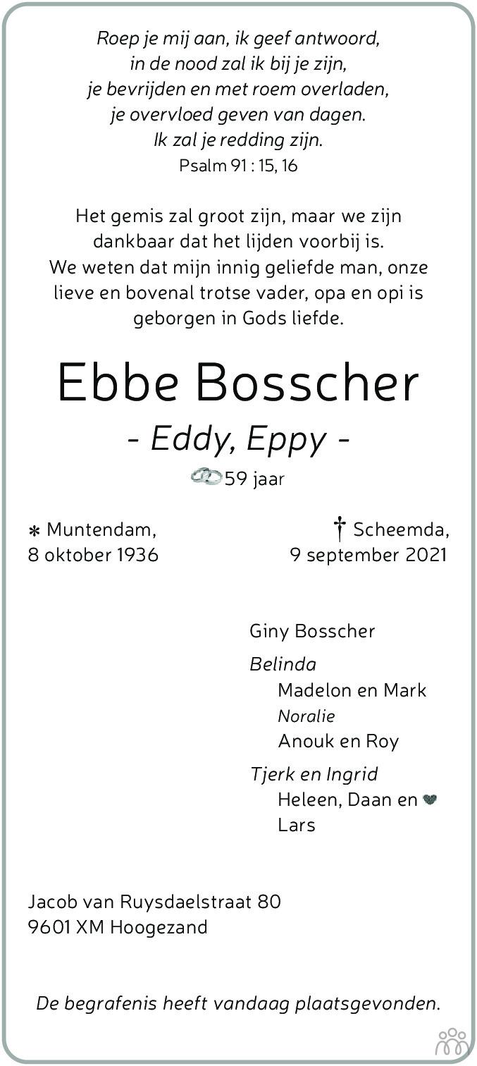 Overlijdensbericht van Ebbe (Eddy Eppy) Bosscher in Dagblad van het Noorden