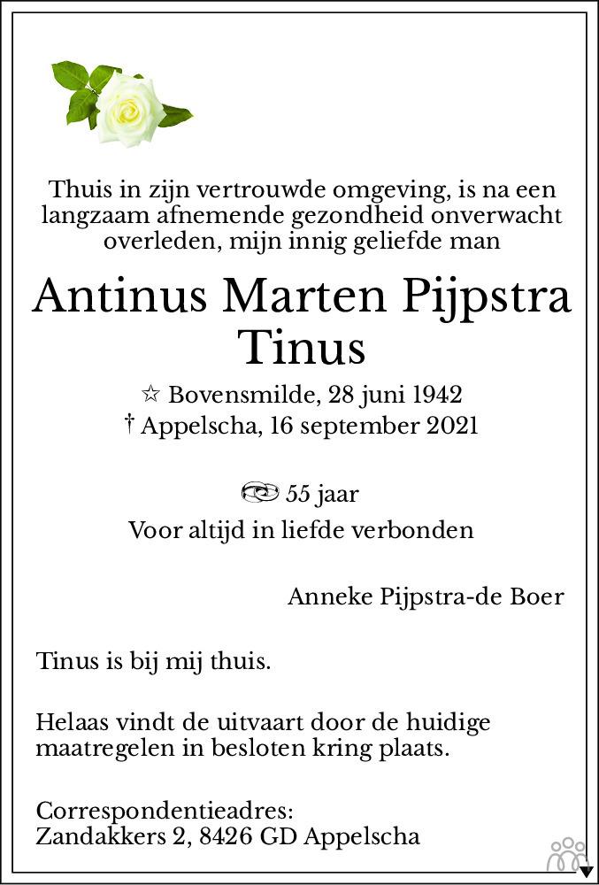 Overlijdensbericht van Antinus Marten (Tinus) Pijpstra in Dagblad van het Noorden