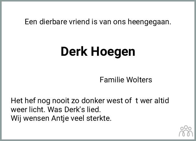 Overlijdensbericht van Derk Hoegen in Coevorden Huis aan Huis