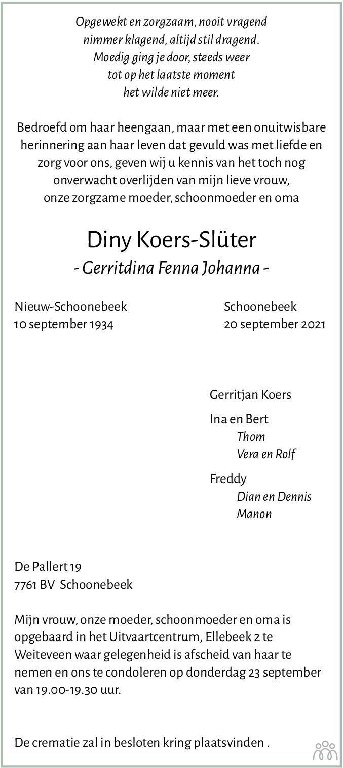 Overlijdensbericht van Diny (Gerritdina Fenna Johanna) Koers-Slüter in Dagblad van het Noorden