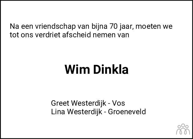 Overlijdensbericht van Willem Heero Dinkla in Dagblad van het Noorden
