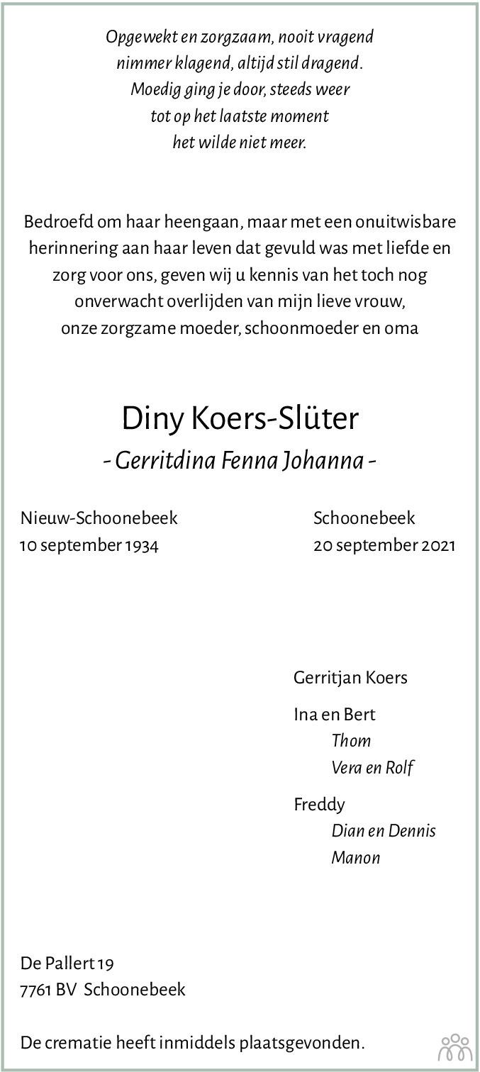Overlijdensbericht van Diny (Gerritdina Fenna Johanna) Koers-Slüter in Emmen Nu
