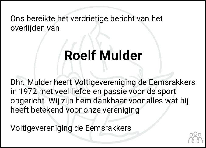 Overlijdensbericht van Roelf Mulder in Eemsbode/Noorderkrant