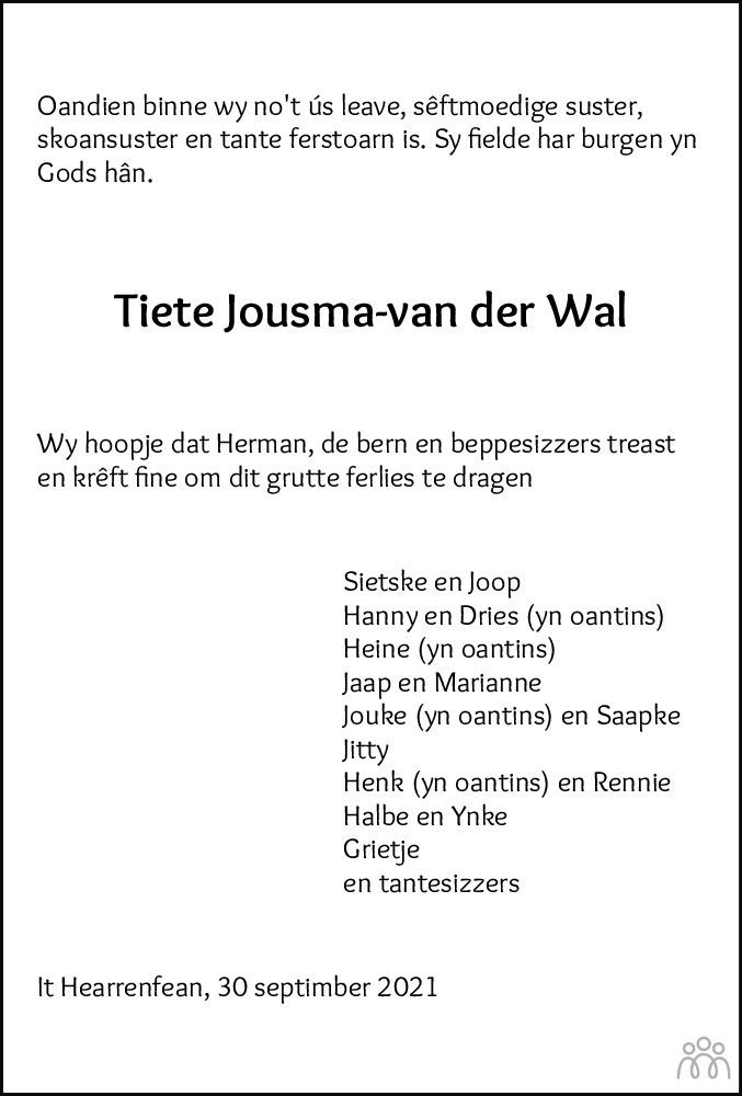 Overlijdensbericht van Tsjiets Jousma-van der Wal in Leeuwarder Courant