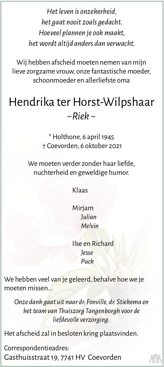 Overlijdensbericht van Hendrika (Riek) ter Horst-Wilpshaar in Dagblad van het Noorden
