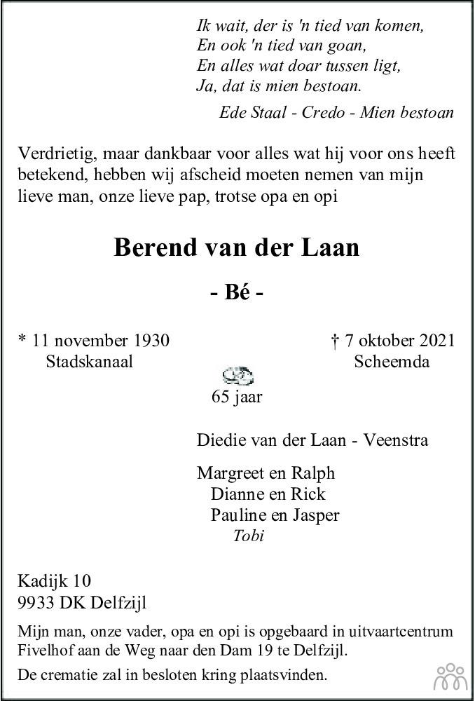 Overlijdensbericht van Berend (Bé) van der Laan in Dagblad van het Noorden