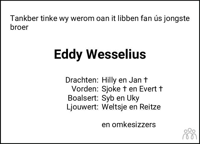 Overlijdensbericht van Eddy Wesselius in Leeuwarder Courant