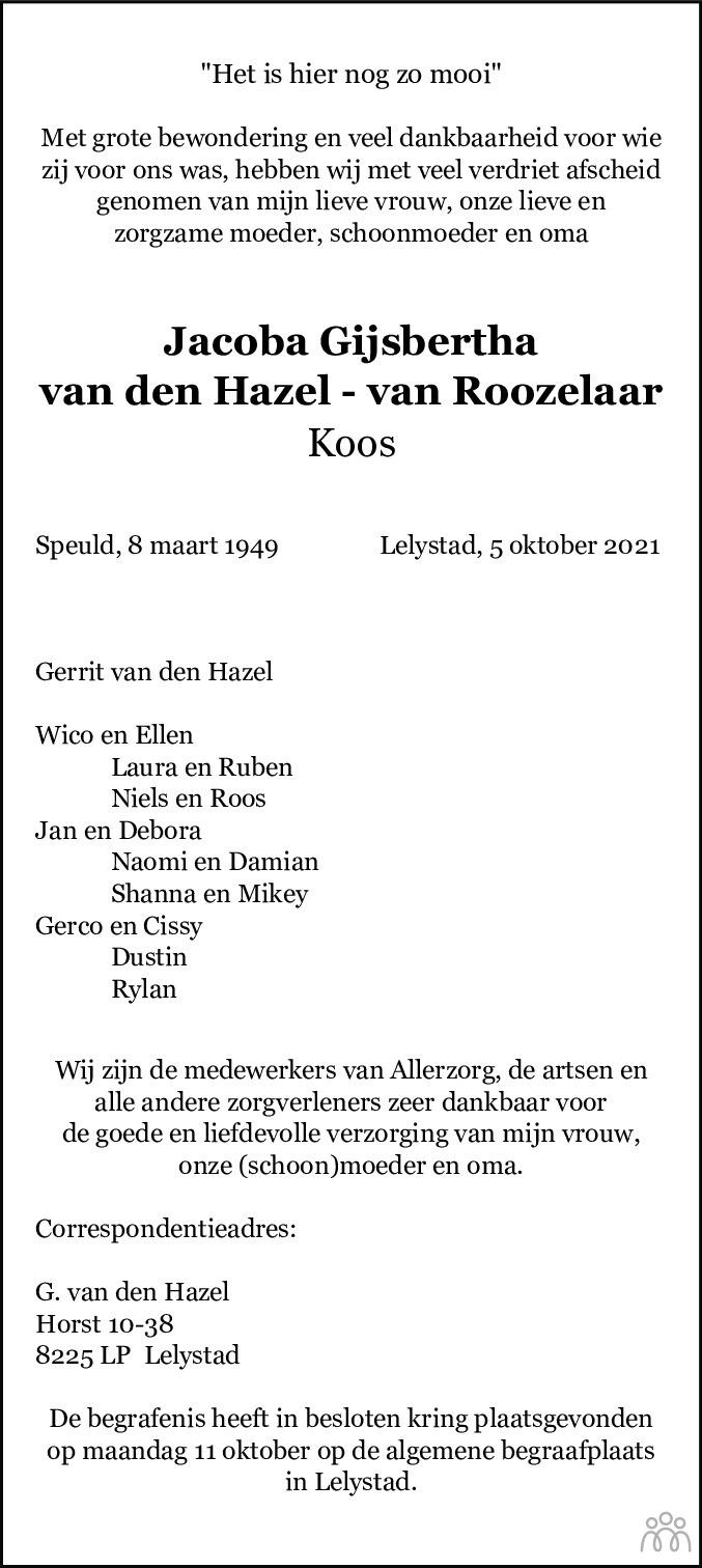 Overlijdensbericht van Jacoba Gijsbertha (Koos) van den Hazel-van Roozelaar in Flevopost Dronten