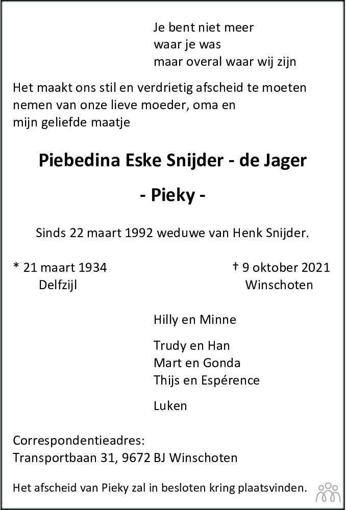Overlijdensbericht van Piebedina Eske (Pieky) Snijder-de Jager in Dagblad van het Noorden