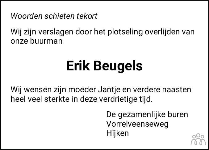 Overlijdensbericht van Erik Beugels in De krant van Midden-Drenthe