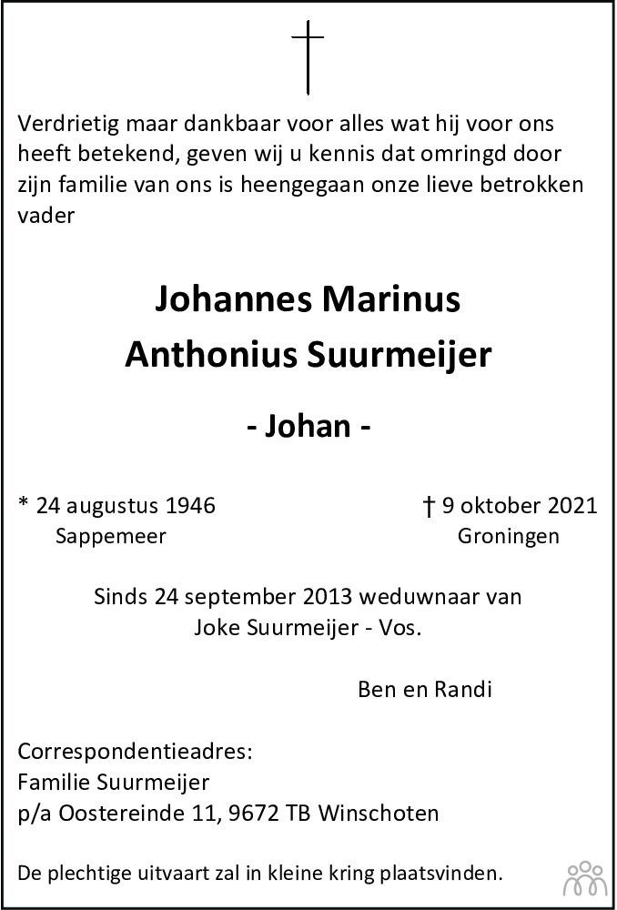 Overlijdensbericht van Johannes Marinus Anthonius(Johan) Suurmeijer in Dagblad van het Noorden
