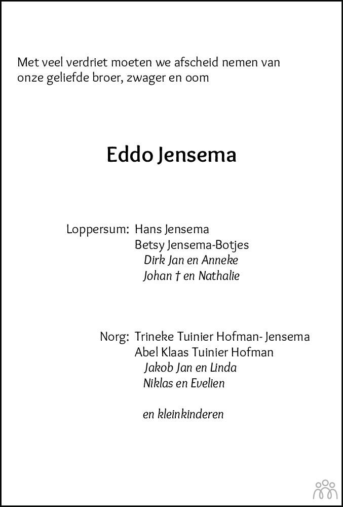 Overlijdensbericht van Eddo Jensema in Dagblad van het Noorden