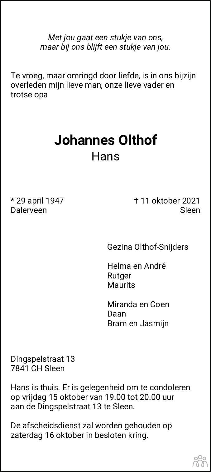Overlijdensbericht van Johannes (Hans) Olthof in Dagblad van het Noorden
