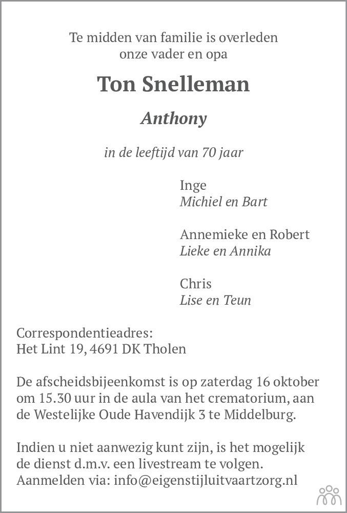 Overlijdensbericht van Ton (Anthony) Snelleman in Dagblad van het Noorden
