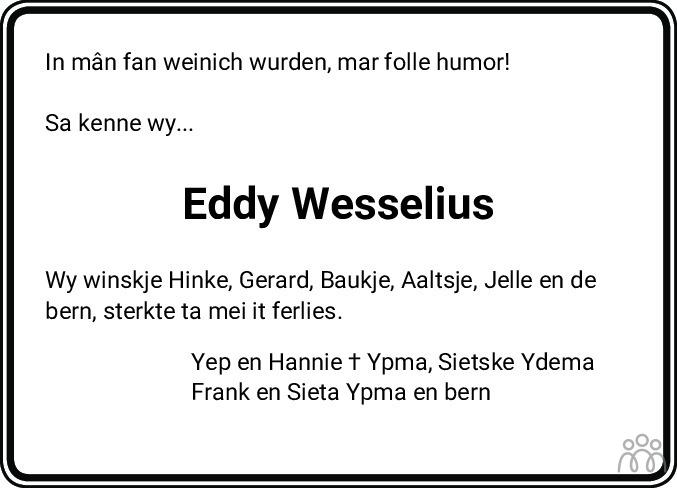 Overlijdensbericht van Eddy Wesselius in Sneeker Nieuwsblad