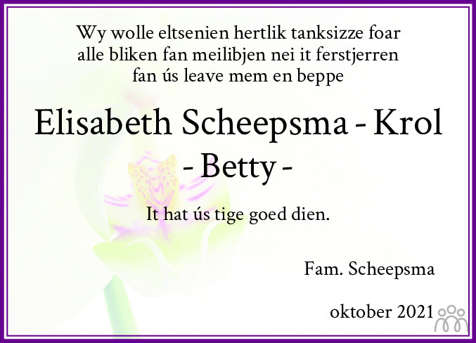 Overlijdensbericht van Elisabeth (Betty) Scheepsma-Krol in Leeuwarder Courant