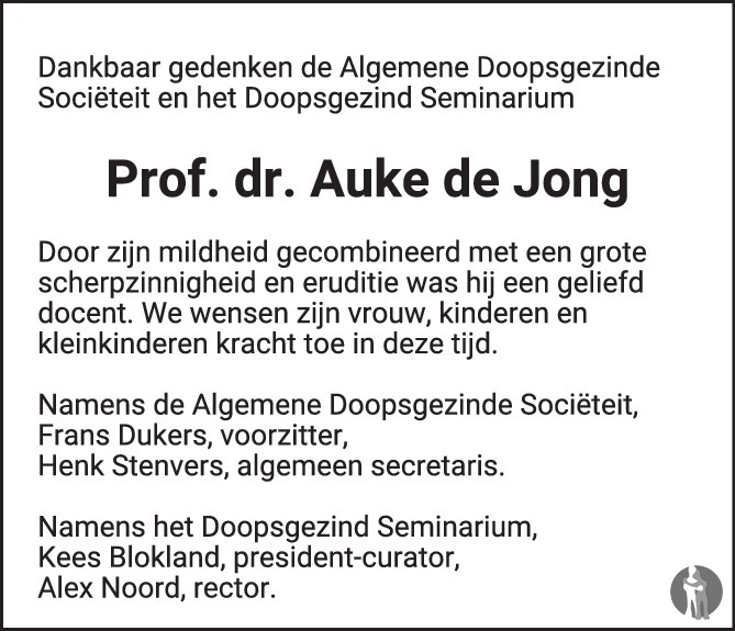 Overlijdensbericht van Prof. dr. Auke de Jong in Trouw
