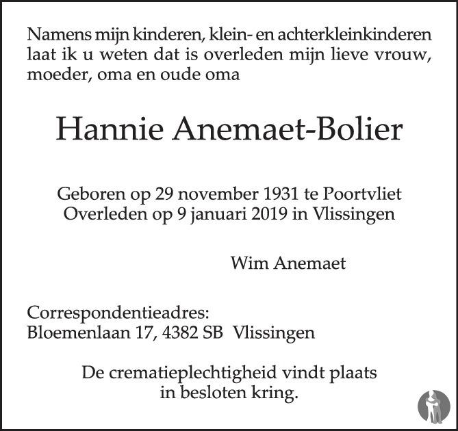 Overlijdensbericht van Hannie Anemaet - Bolier in PZC Provinciale Zeeuwse Courant