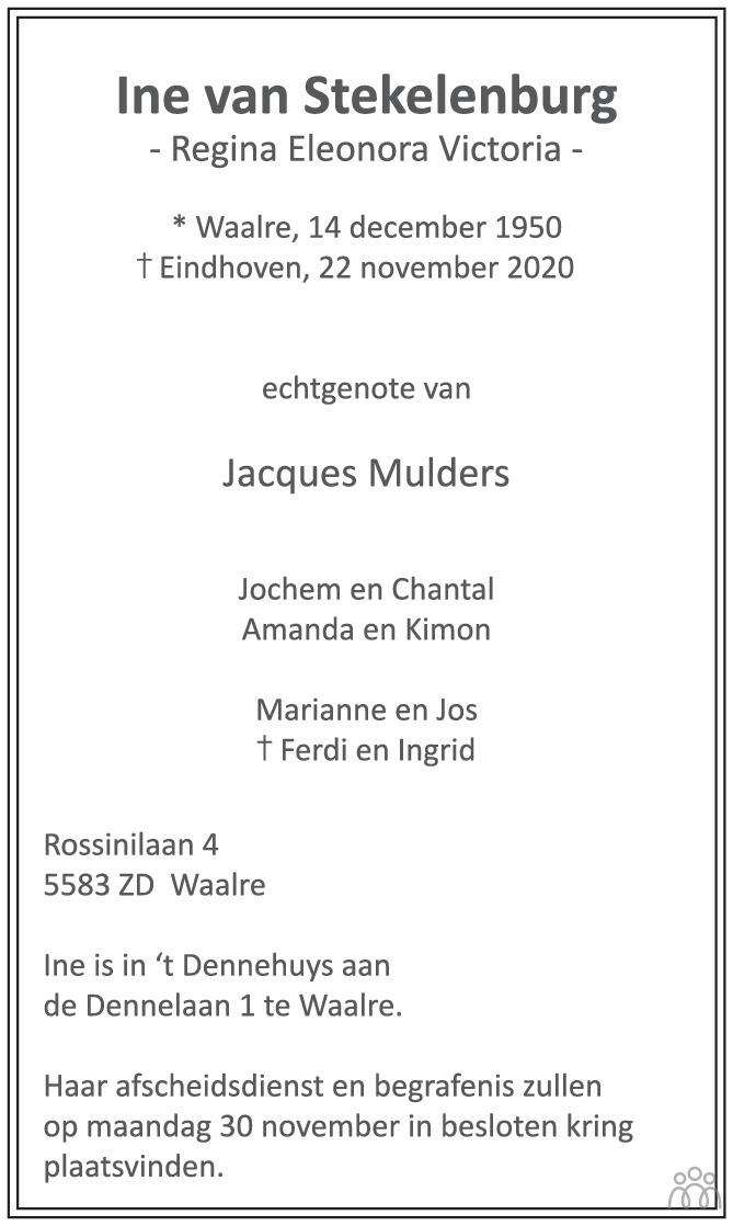 Overlijdensbericht van Ine (Regina Eleonora Victoria) van Stekelenburg in Eindhovens Dagblad