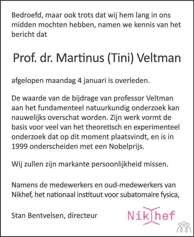 Overlijdensbericht van Martinus Justinus Godefridus (Tini) Veltman in de Volkskrant