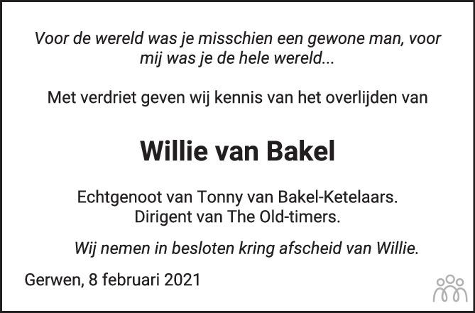 Overlijdensbericht van Willie van Bakel in Eindhovens Dagblad