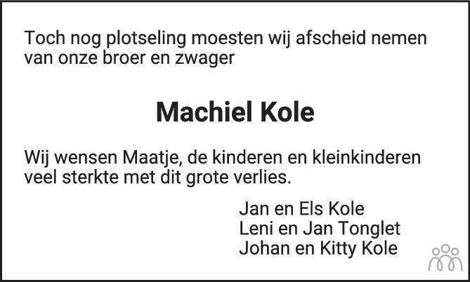 Overlijdensbericht van Machiel Kole in PZC Provinciale Zeeuwse Courant