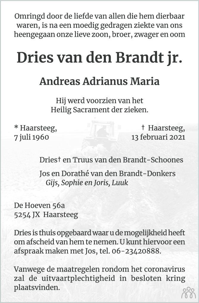 Overlijdensbericht van Andreas Adrianus Maria (Dries) van den Brandt jr . in Brabants Dagblad