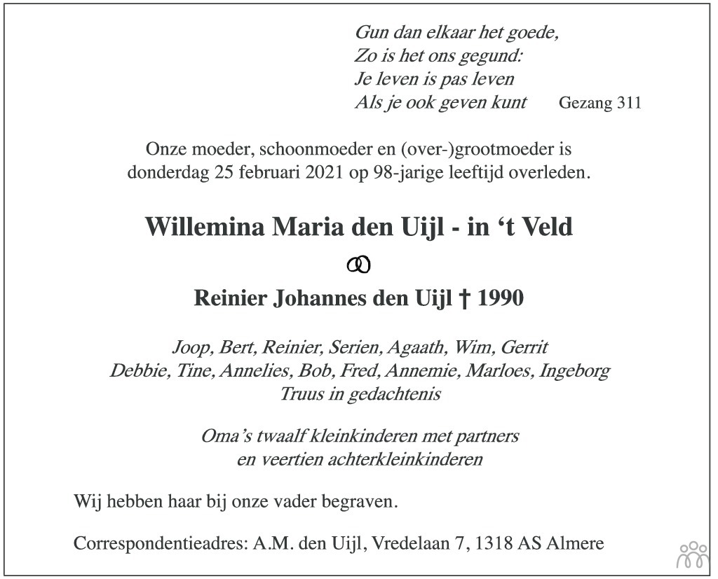Overlijdensbericht van Willemina Maria den Uijl-in 't Veld in Trouw