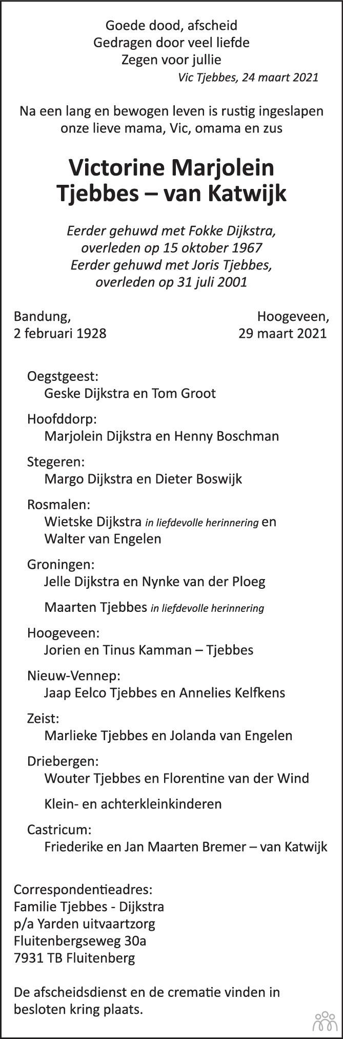 Overlijdensbericht van Victorine Marjolein Tjebbes – Tjebbes-van Katwijk in Trouw