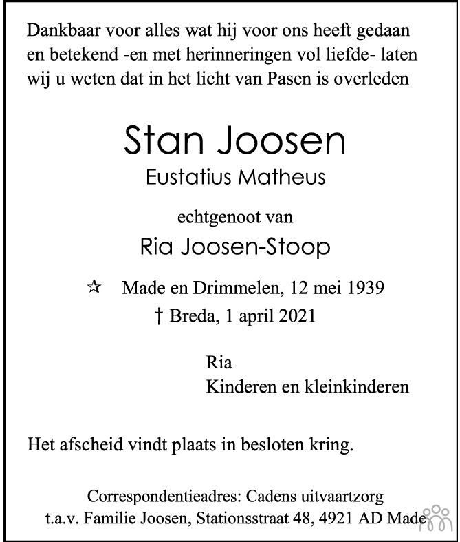 Overlijdensbericht van Stan (Eustatius Matheus) Joosen in BN DeStem
