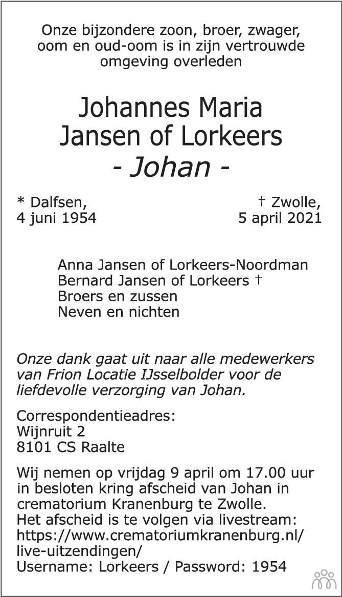 Overlijdensbericht van Johan (Johannes Maria) Jansen of Lorkeers in de Stentor