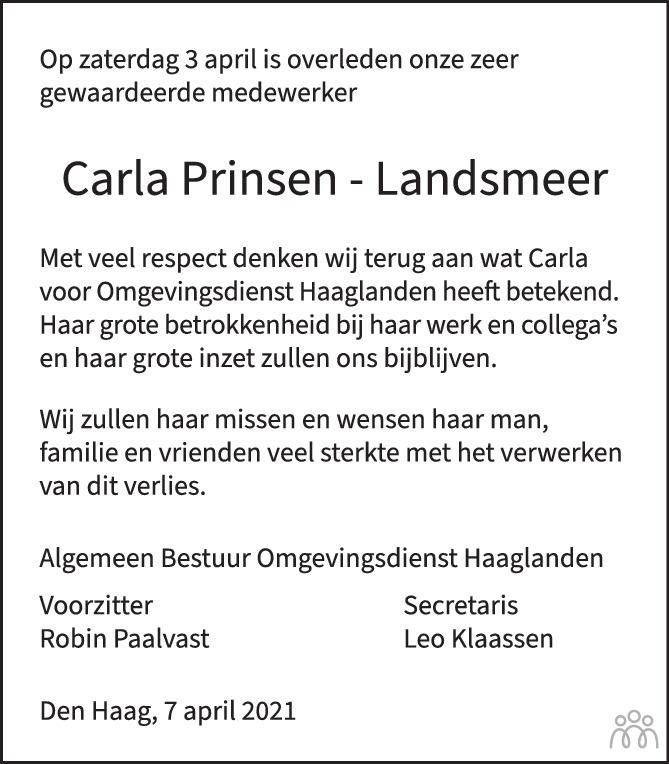 Overlijdensbericht van Carla Prinsen-Landsmeer in AD Algemeen Dagblad