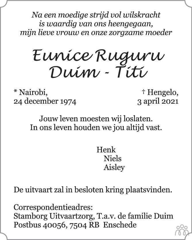 Overlijdensbericht van Eunice Ruguru Duim-Titi in Tubantia