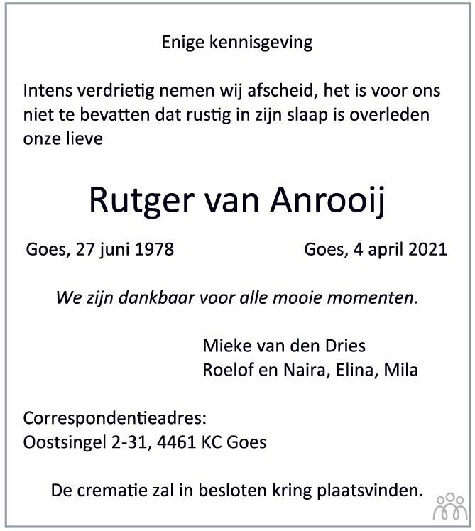 Overlijdensbericht van Rutger van Anrooij in PZC Provinciale Zeeuwse Courant