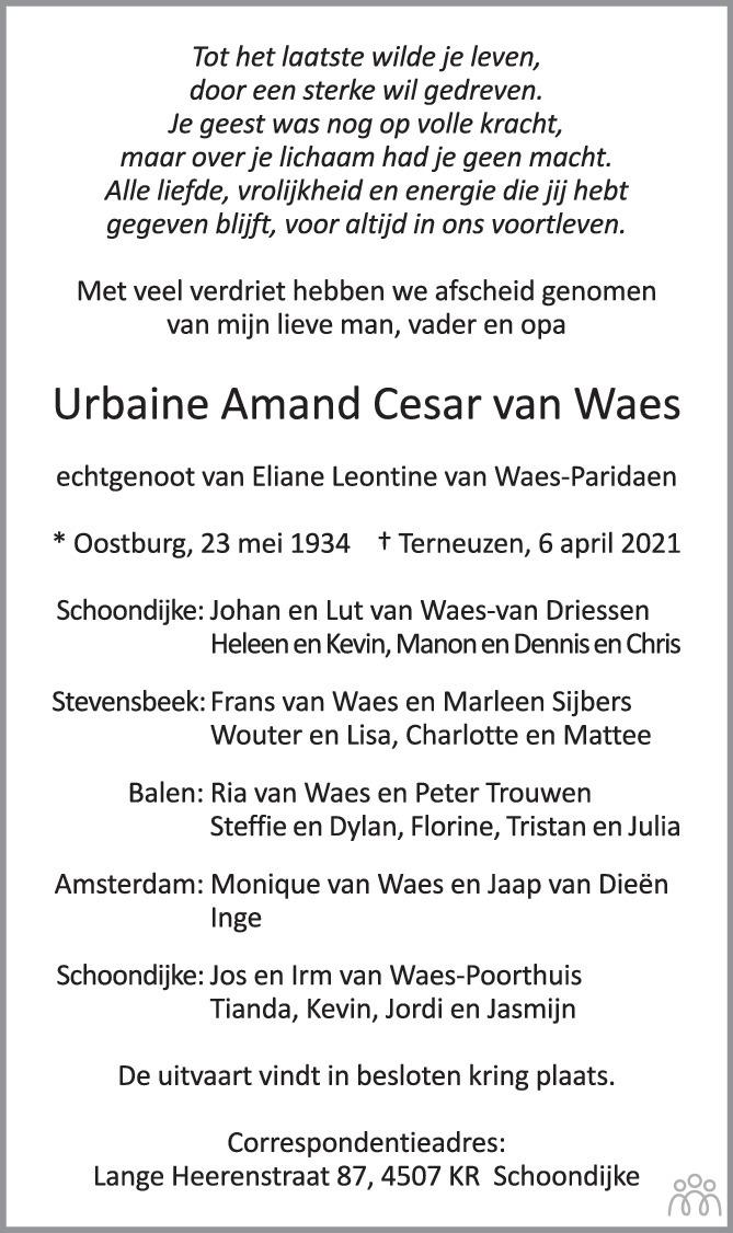 Overlijdensbericht van Urbaine Amand Cesar van Waes in PZC Provinciale Zeeuwse Courant
