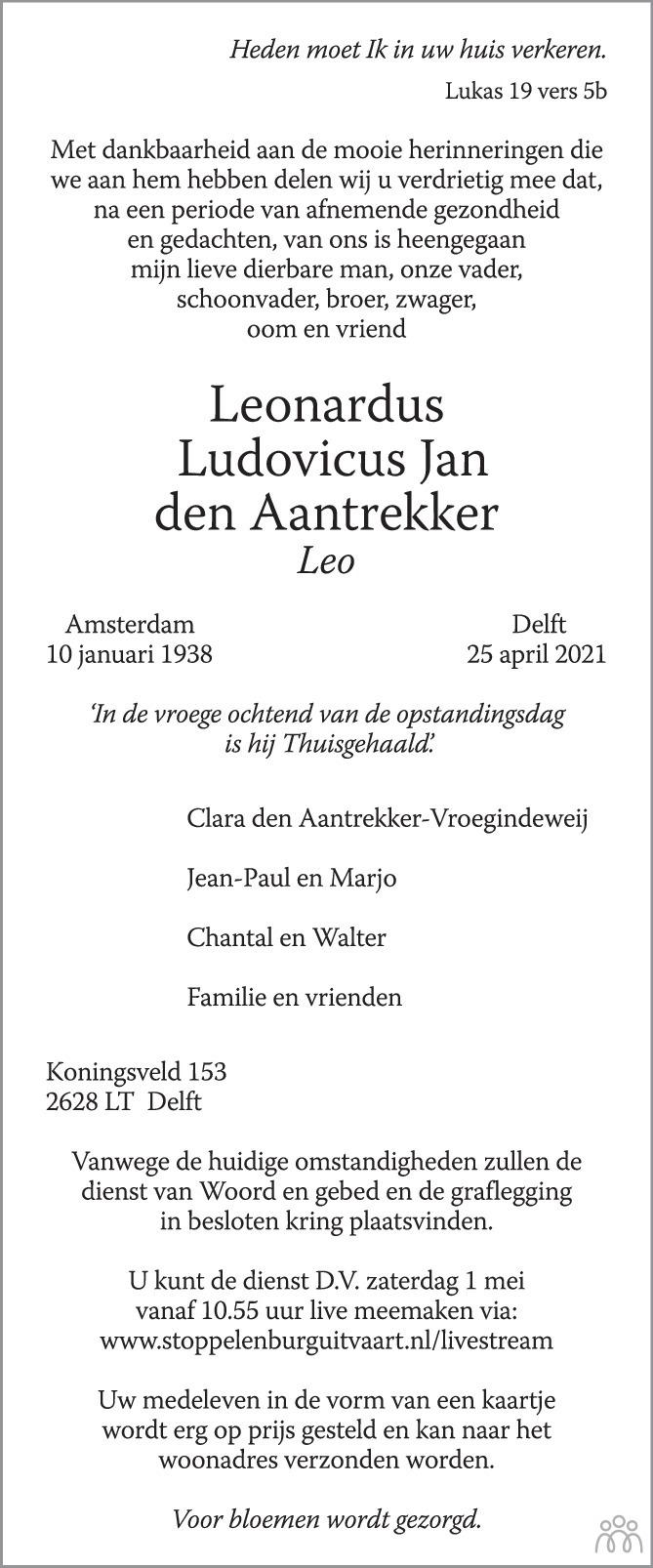 Overlijdensbericht van Leonardus (Leo) Ludovicus Jan den Aantrekker in AD Algemeen Dagblad