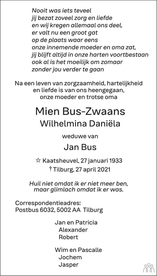 Overlijdensbericht van Mien (Wilhelmina Daniëla) Bus-Zwaans in Brabants Dagblad