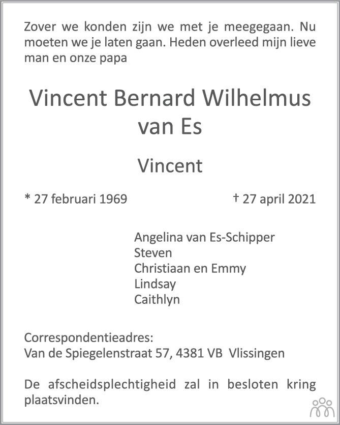 Overlijdensbericht van Vincent Bernard Wilhelmus van Es in PZC Provinciale Zeeuwse Courant