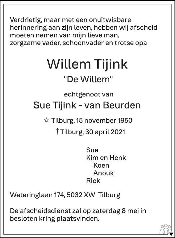 Overlijdensbericht van Willem Tijink in Brabants Dagblad
