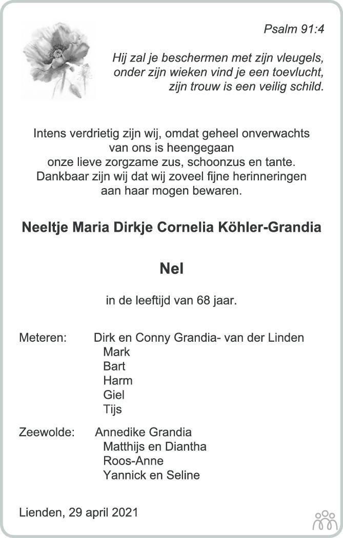 Overlijdensbericht van Neeltje Maria Dirkje Cornelia (Nel) Köhler-Grandia in Zakengids Combinatie