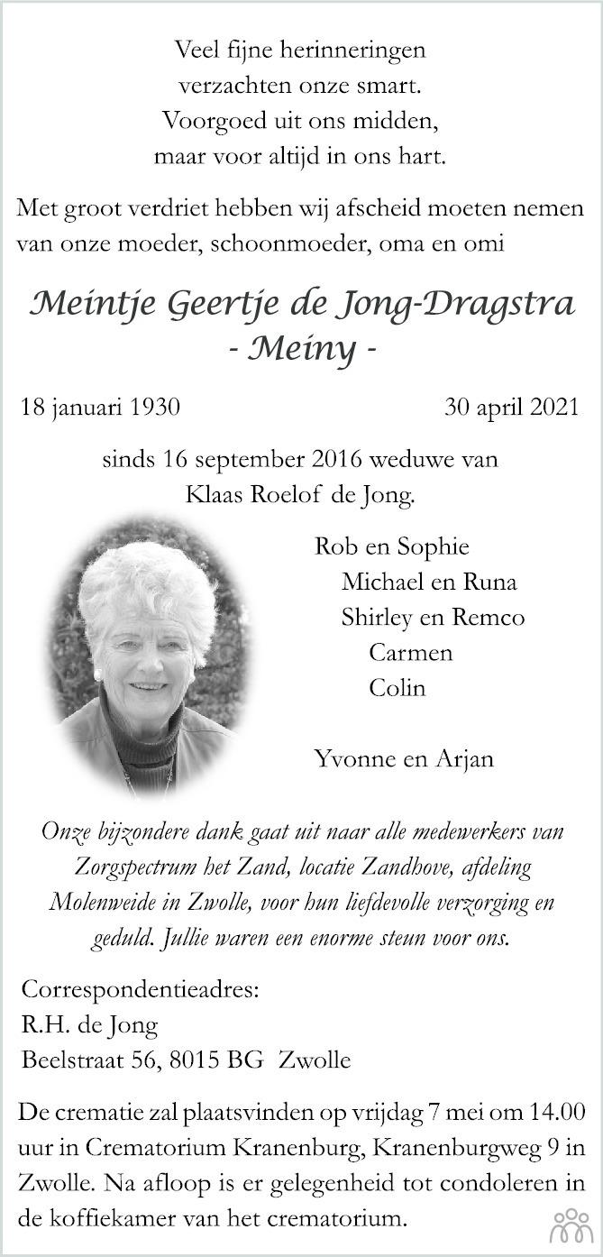 Overlijdensbericht van Meintje Geertje (Meiny) de Jong-Dragstra in de Stentor