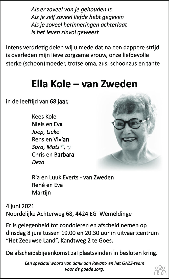 Overlijdensbericht van Ella Kole-van Zweden in PZC Provinciale Zeeuwse Courant