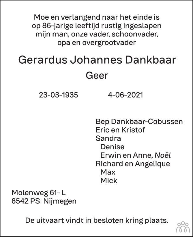 Overlijdensbericht van Gerardus Johannes (Geer) Dankbaar in de Gelderlander
