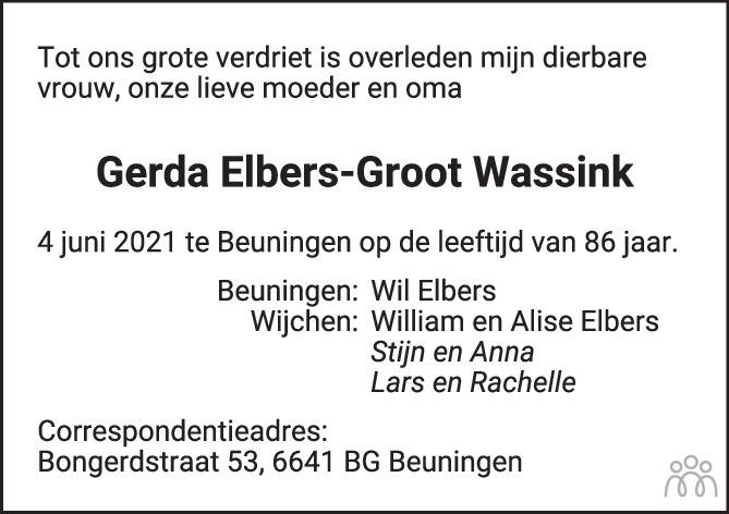 Overlijdensbericht van Gerda Elbers-Groot Wassink in de Gelderlander