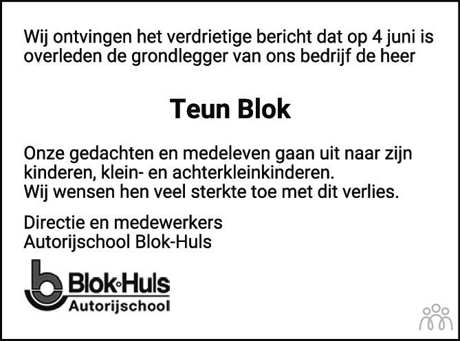 Overlijdensbericht van Teunis (Teun) Blok in de Stentor