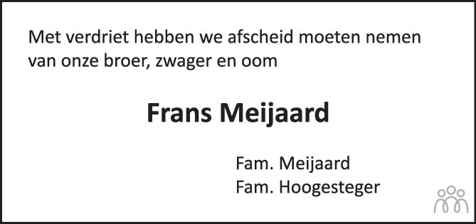 Overlijdensbericht van Francois Johannes (Frans) Meijaard in PZC Provinciale Zeeuwse Courant